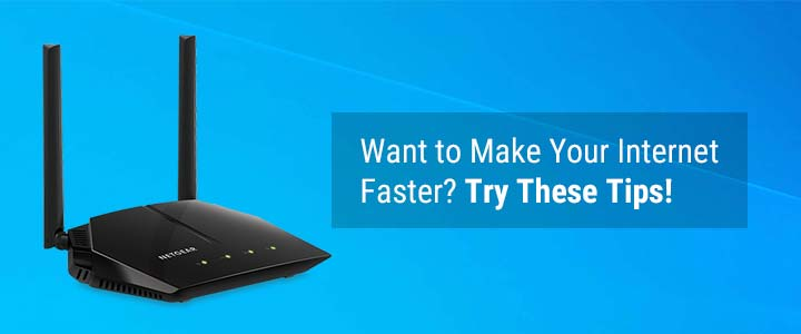 Want to make your internet faster